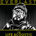 EVERLAST - The Live Acoustic